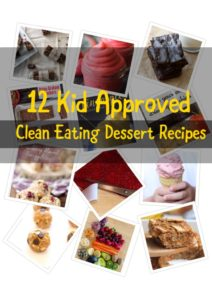 Clean Eating Desserts for Kids